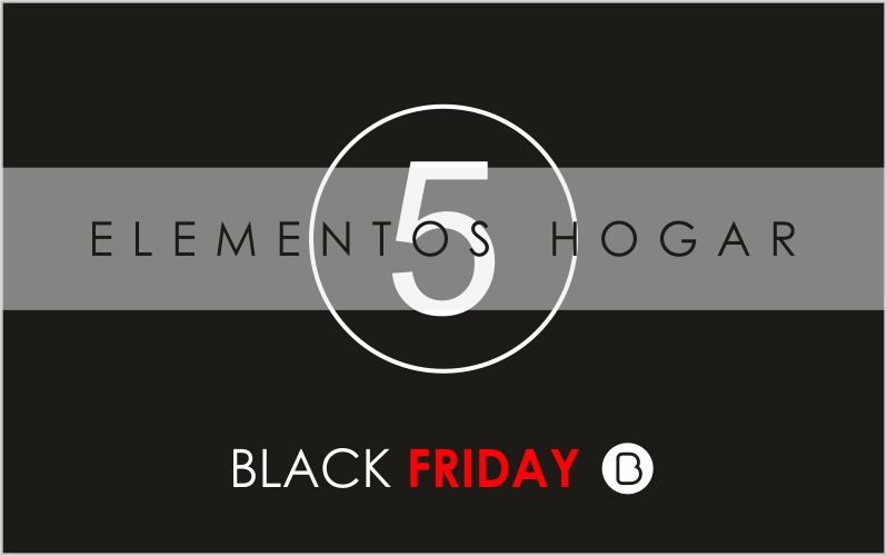 5 elementos del hogar en los que invertir este Black Friday
